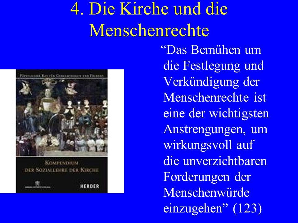 4. Die Kirche und die Menschenrechte