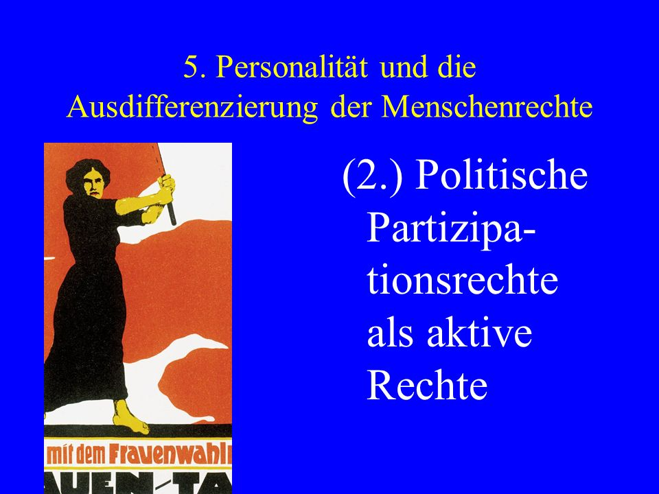 5. Personalität und die Ausdifferenzierung der Menschenrechte