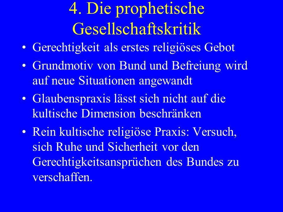 4. Die prophetische Gesellschaftskritik