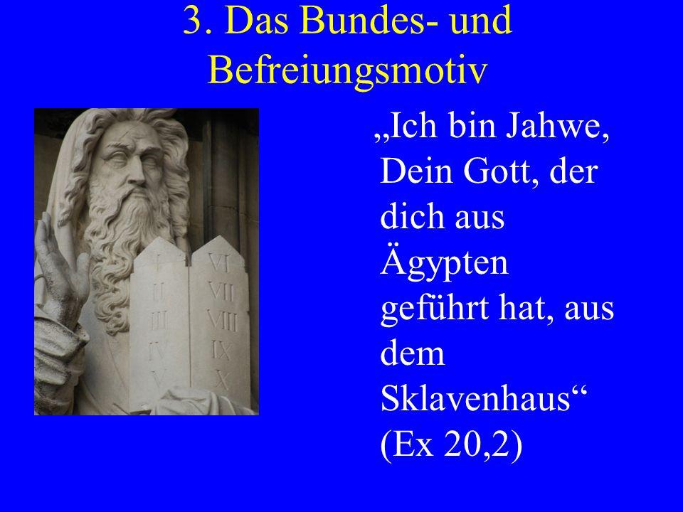 3. Das Bundes- und Befreiungsmotiv