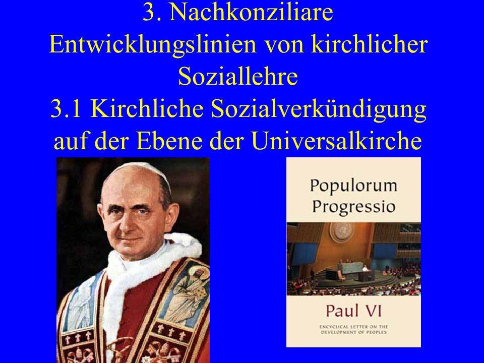 3. Nachkonziliare Entwicklungslinien von kirchlicher Soziallehre 3