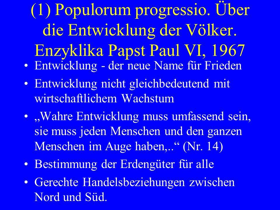 (1) Populorum progressio. Über die Entwicklung der Völker