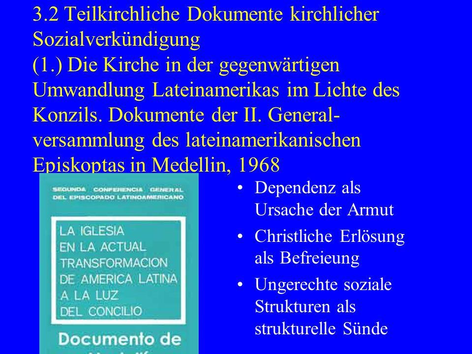 3. 2 Teilkirchliche Dokumente kirchlicher Sozialverkündigung (1