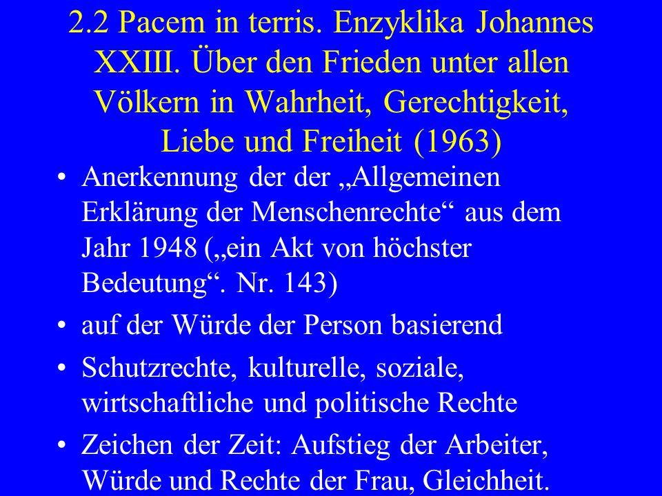 2. 2 Pacem in terris. Enzyklika Johannes XXIII