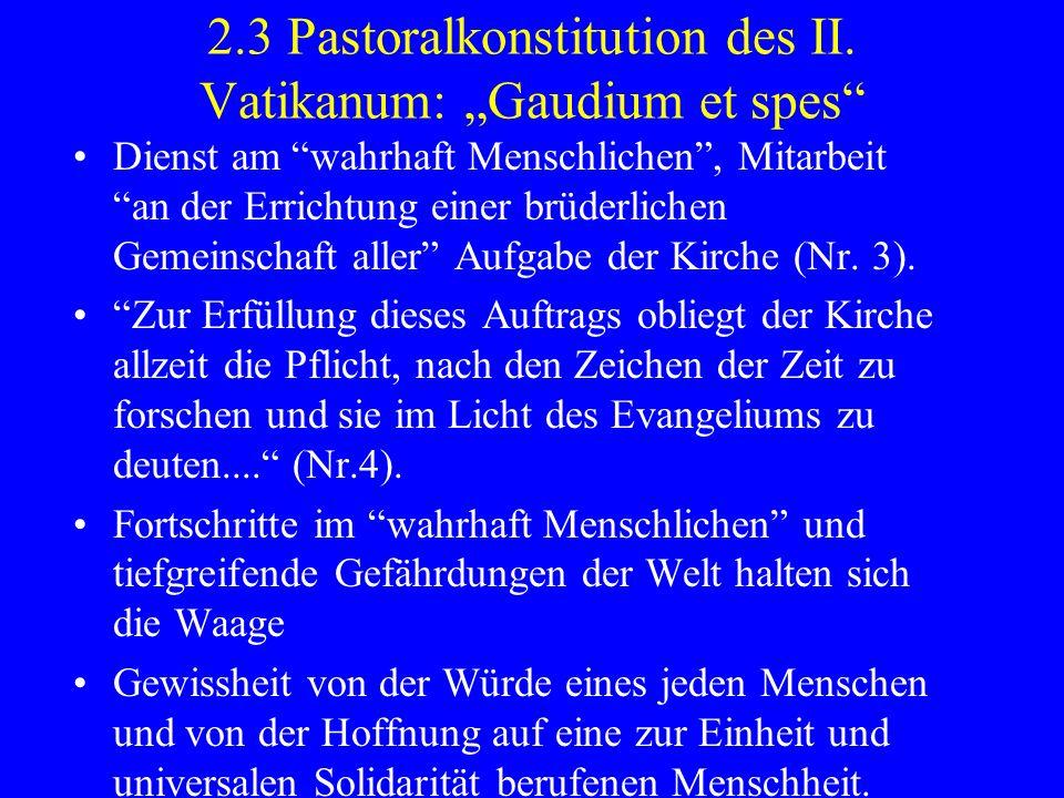 """2.3 Pastoralkonstitution des II. Vatikanum: """"Gaudium et spes"""