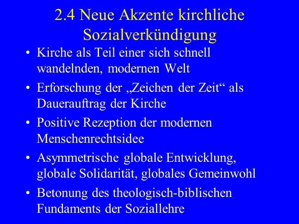 2.4 Neue Akzente kirchliche Sozialverkündigung