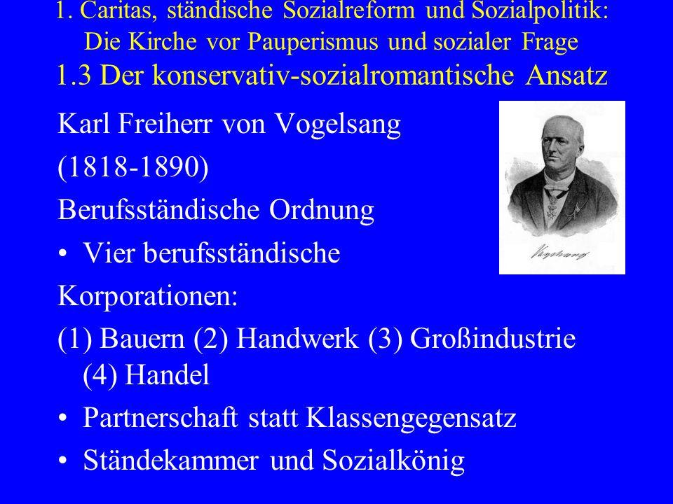 Karl Freiherr von Vogelsang (1818-1890) Berufsständische Ordnung