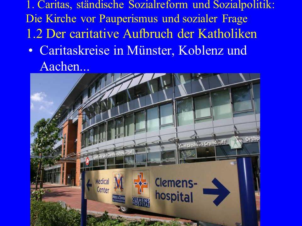Caritaskreise in Münster, Koblenz und Aachen...