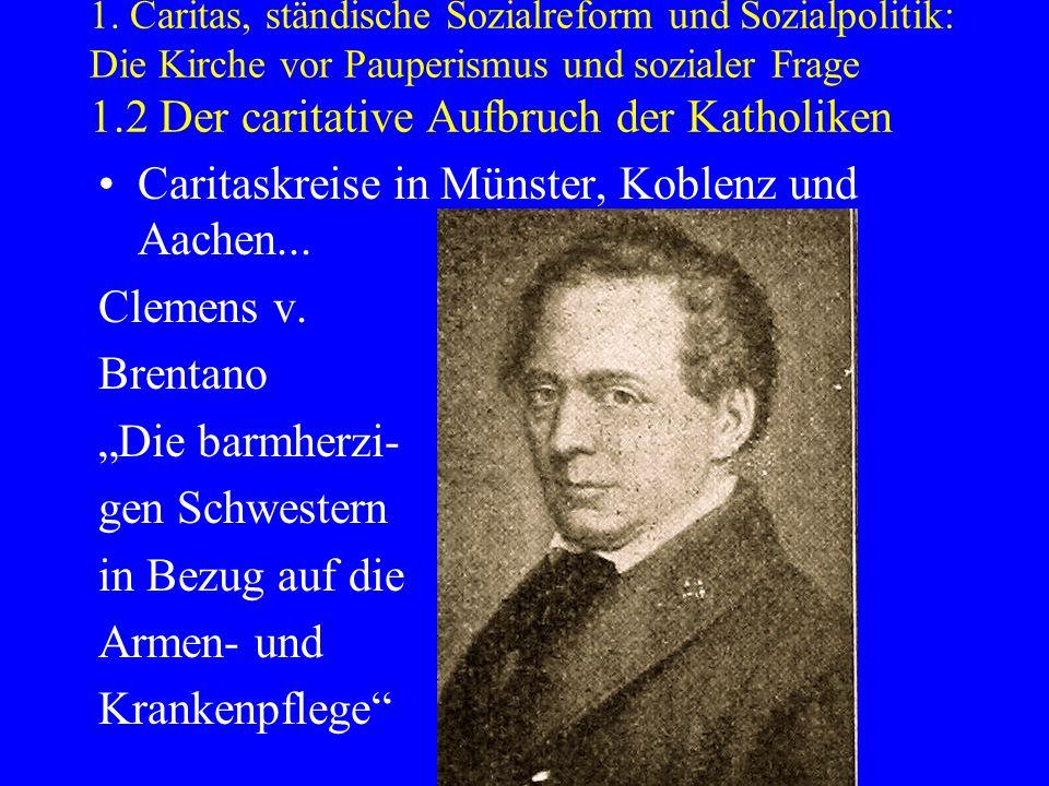 Caritaskreise in Münster, Koblenz und Aachen... Clemens v. Brentano