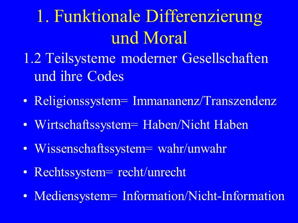 1. Funktionale Differenzierung und Moral