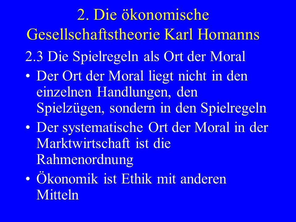 2. Die ökonomische Gesellschaftstheorie Karl Homanns