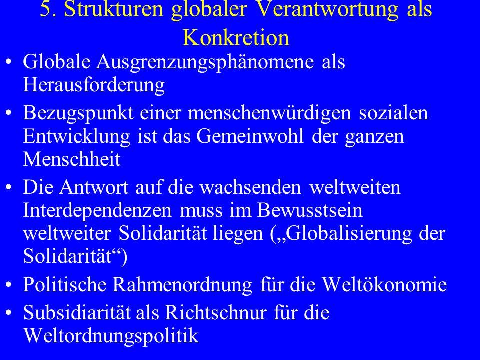 5. Strukturen globaler Verantwortung als Konkretion