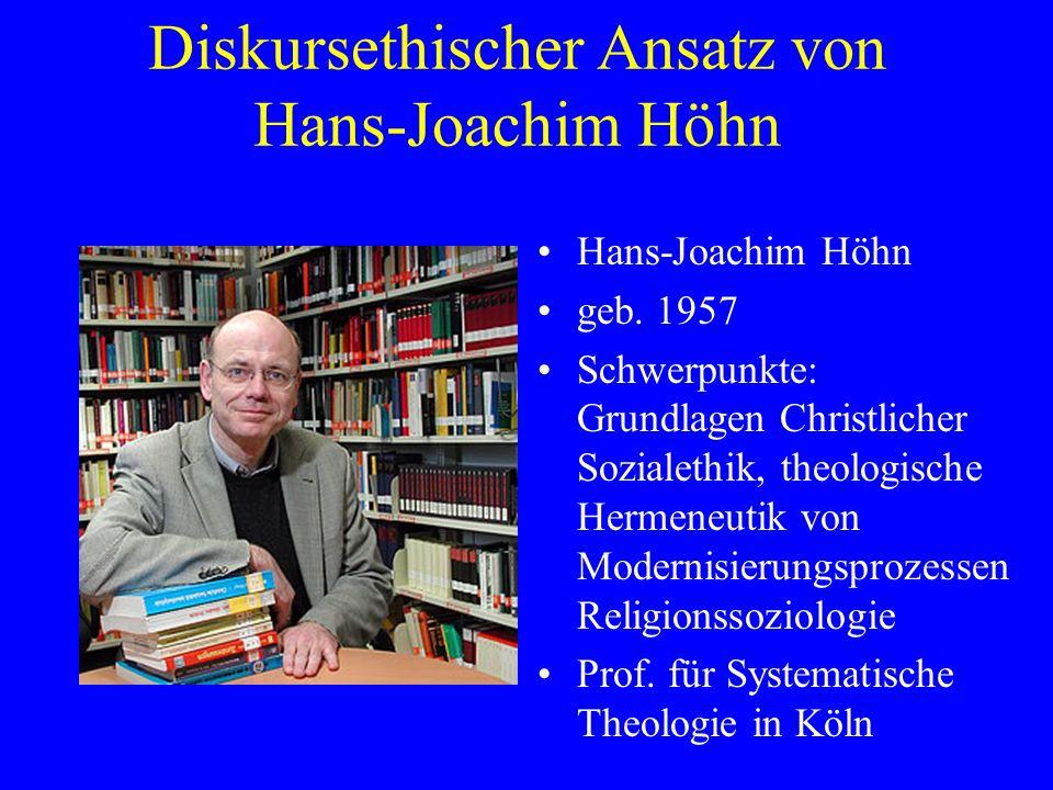 Diskursethischer Ansatz von Hans-Joachim Höhn