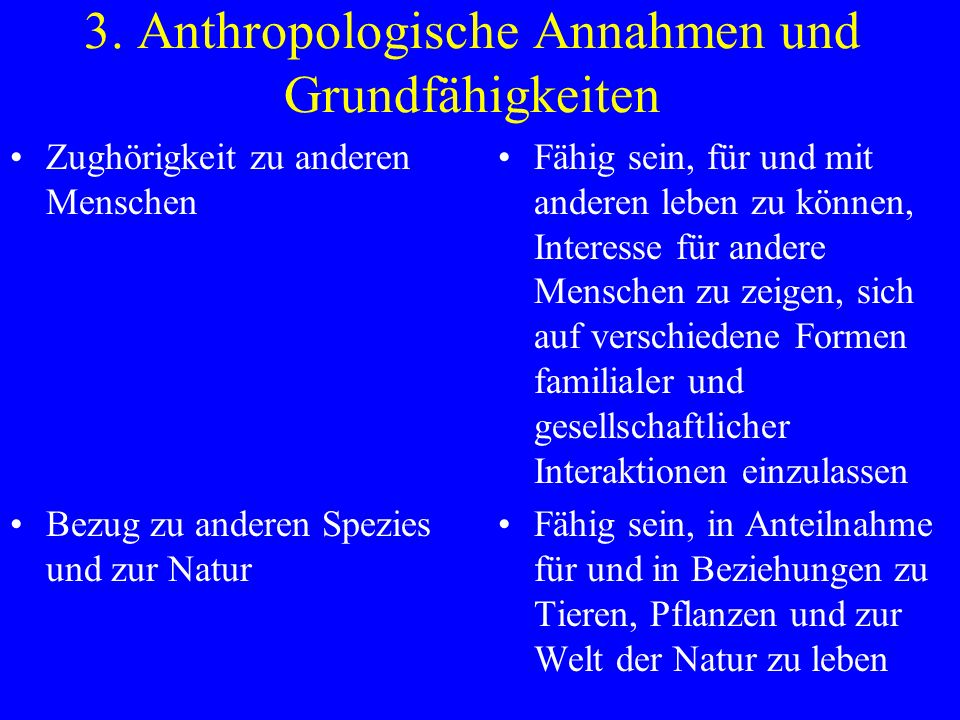 3. Anthropologische Annahmen und Grundfähigkeiten
