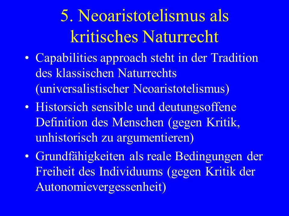 5. Neoaristotelismus als kritisches Naturrecht