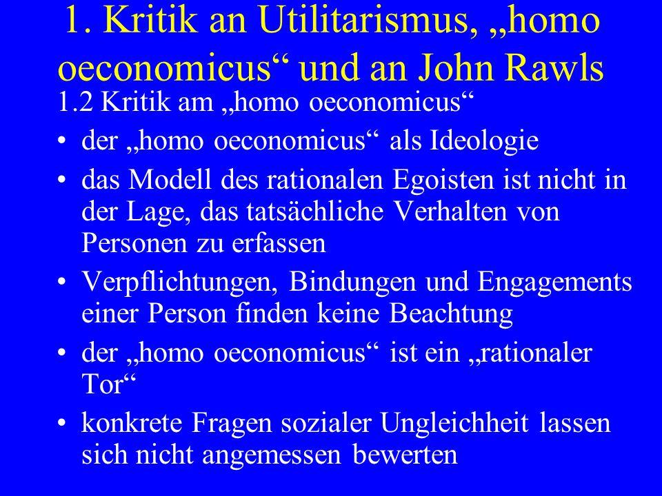 """1. Kritik an Utilitarismus, """"homo oeconomicus und an John Rawls"""