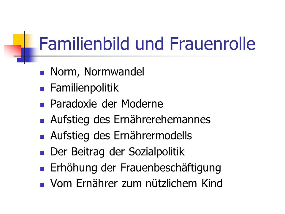 Familienbild und Frauenrolle