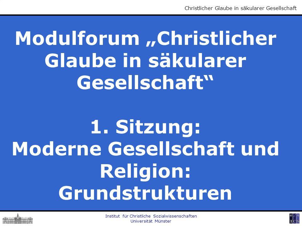 """Modulforum """"Christlicher Glaube in säkularer Gesellschaft"""