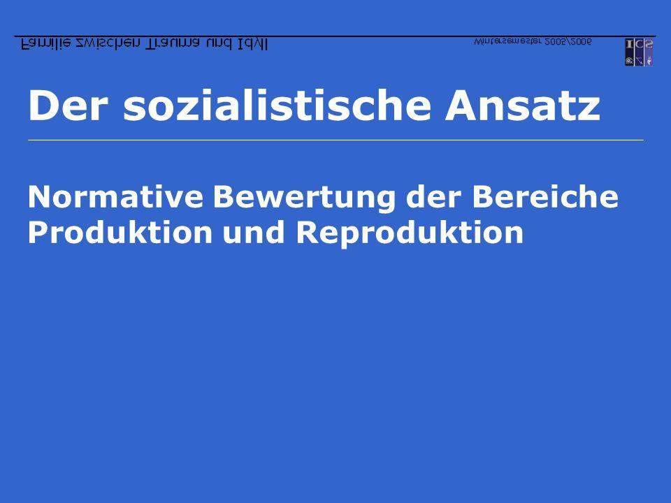 Der sozialistische Ansatz
