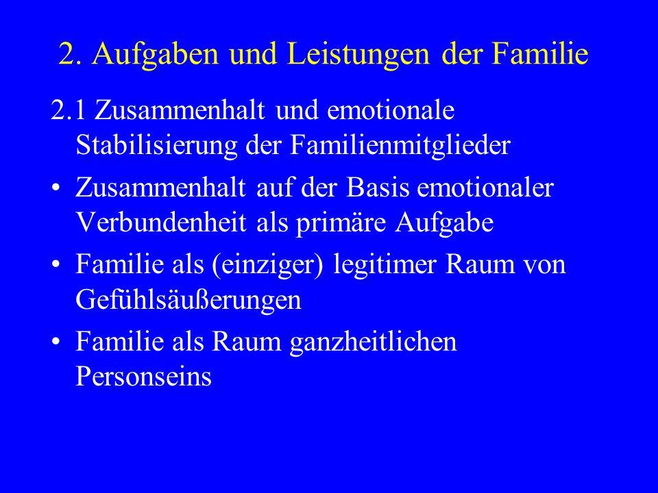 2. Aufgaben und Leistungen der Familie