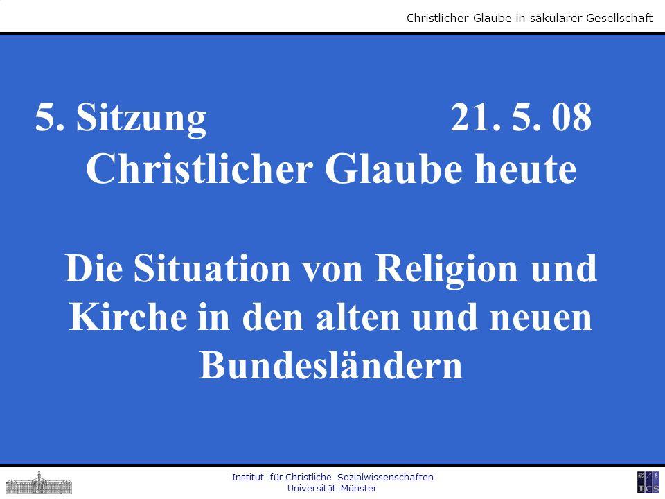 Christlicher Glaube heute