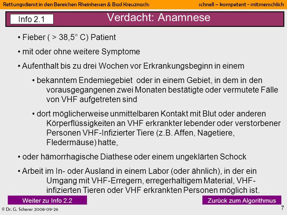 Verdacht: Anamnese Info 2.1 Fieber ( > 38,5° C) Patient
