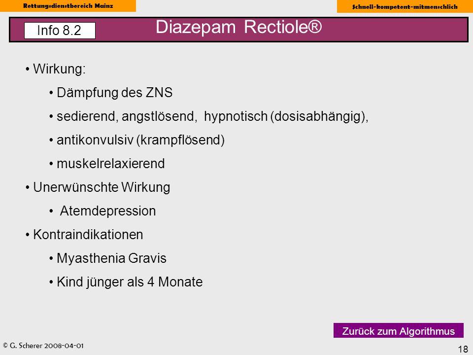 Diazepam Rectiole® Info 8.2 Wirkung: Dämpfung des ZNS
