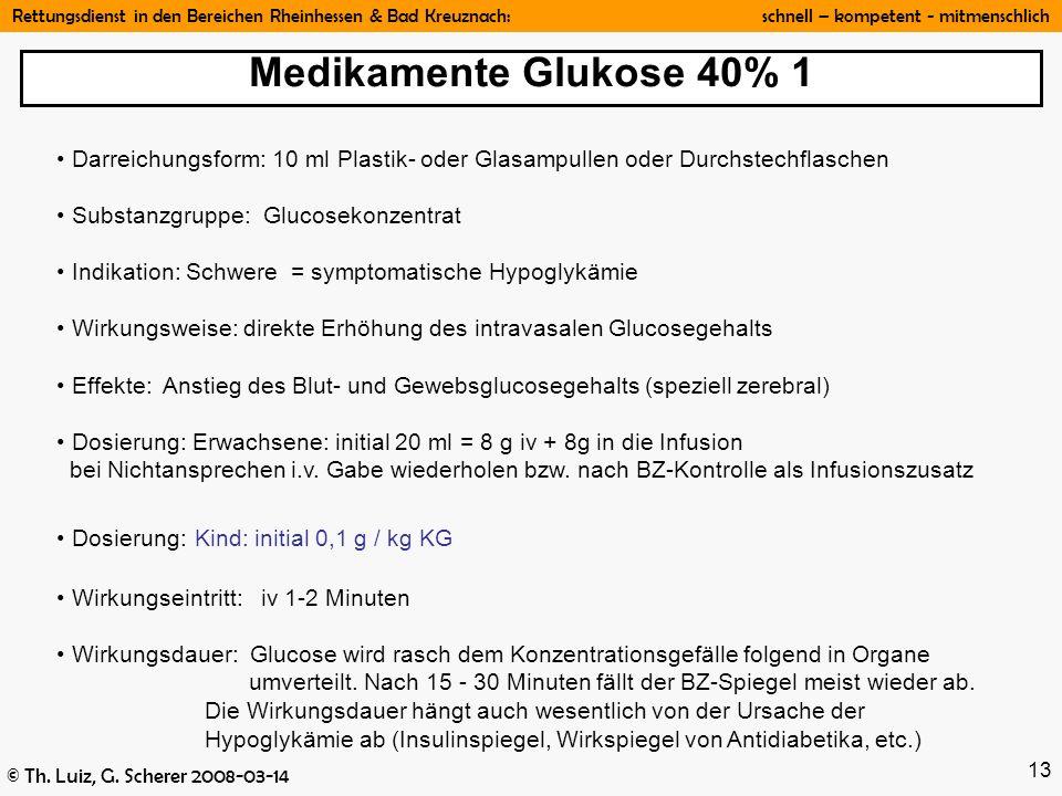 Medikamente Glukose 40% 1 Darreichungsform: 10 ml Plastik- oder Glasampullen oder Durchstechflaschen.