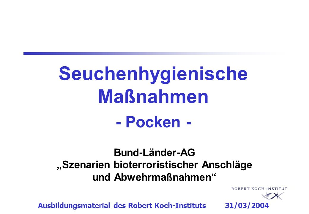 Seuchenhygienische Maßnahmen - Pocken -