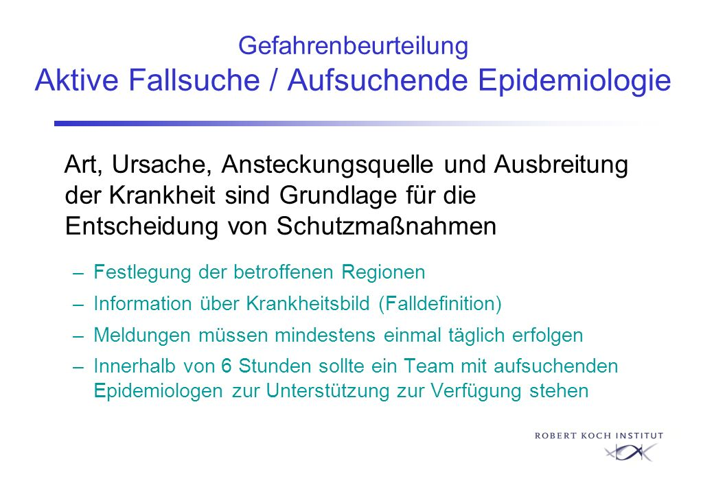 Gefahrenbeurteilung Aktive Fallsuche / Aufsuchende Epidemiologie
