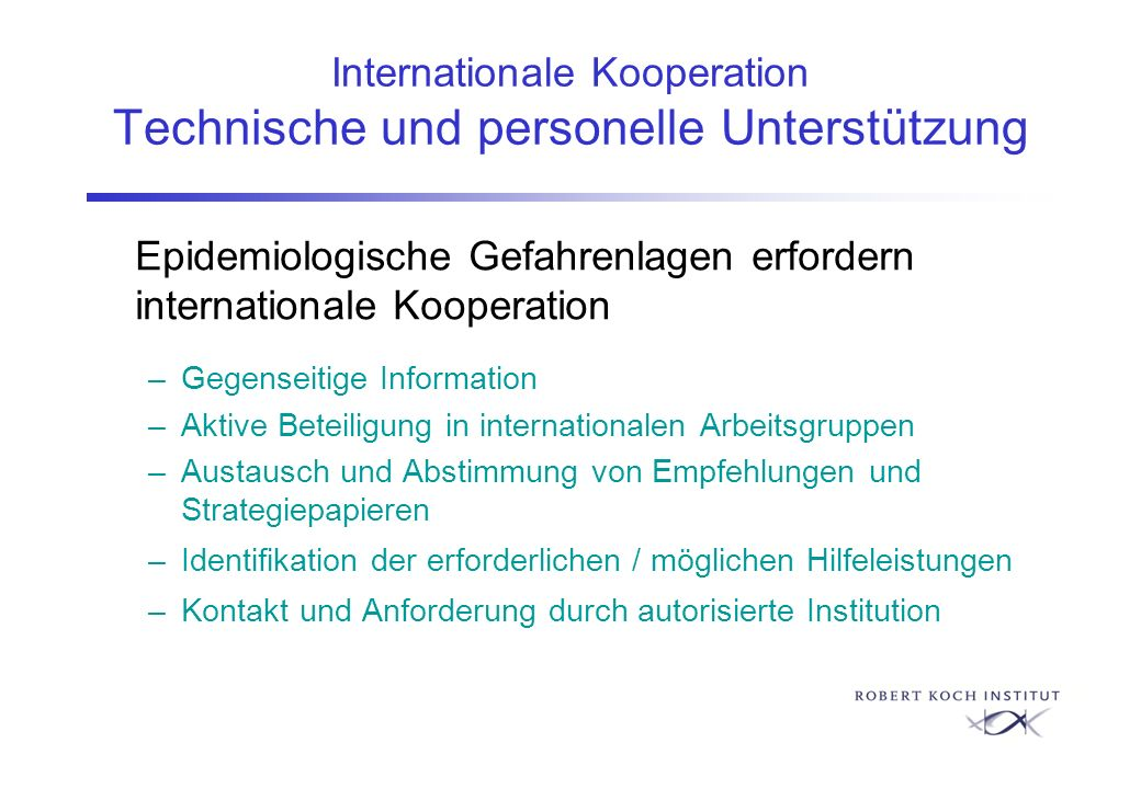 Internationale Kooperation Technische und personelle Unterstützung