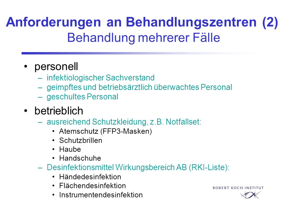 Anforderungen an Behandlungszentren (2) Behandlung mehrerer Fälle