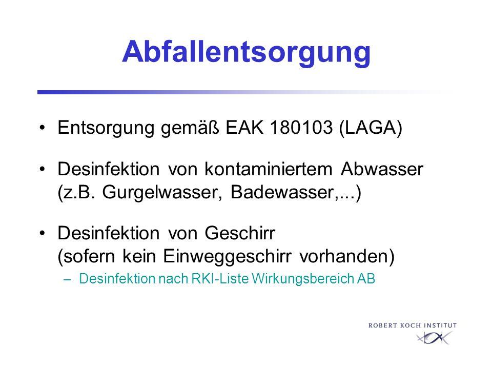 Abfallentsorgung Entsorgung gemäß EAK 180103 (LAGA)