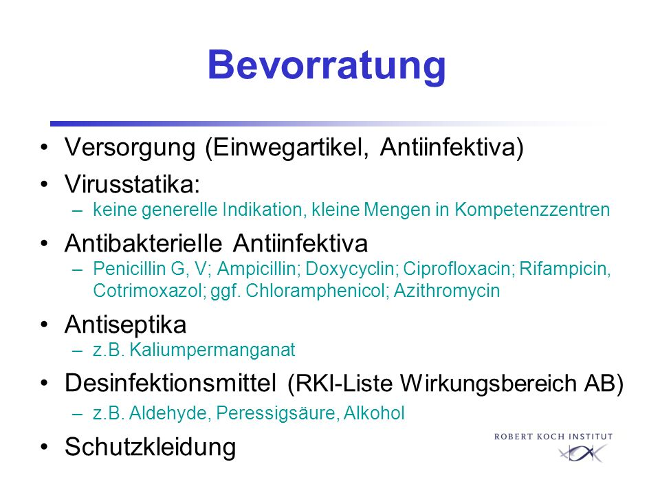 Bevorratung Versorgung (Einwegartikel, Antiinfektiva) Virusstatika: