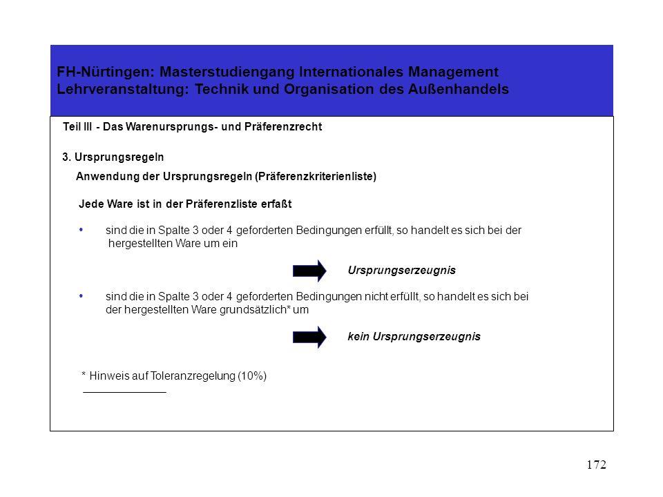 Anwendung der Ursprungsregeln (Präferenzkriterienliste)