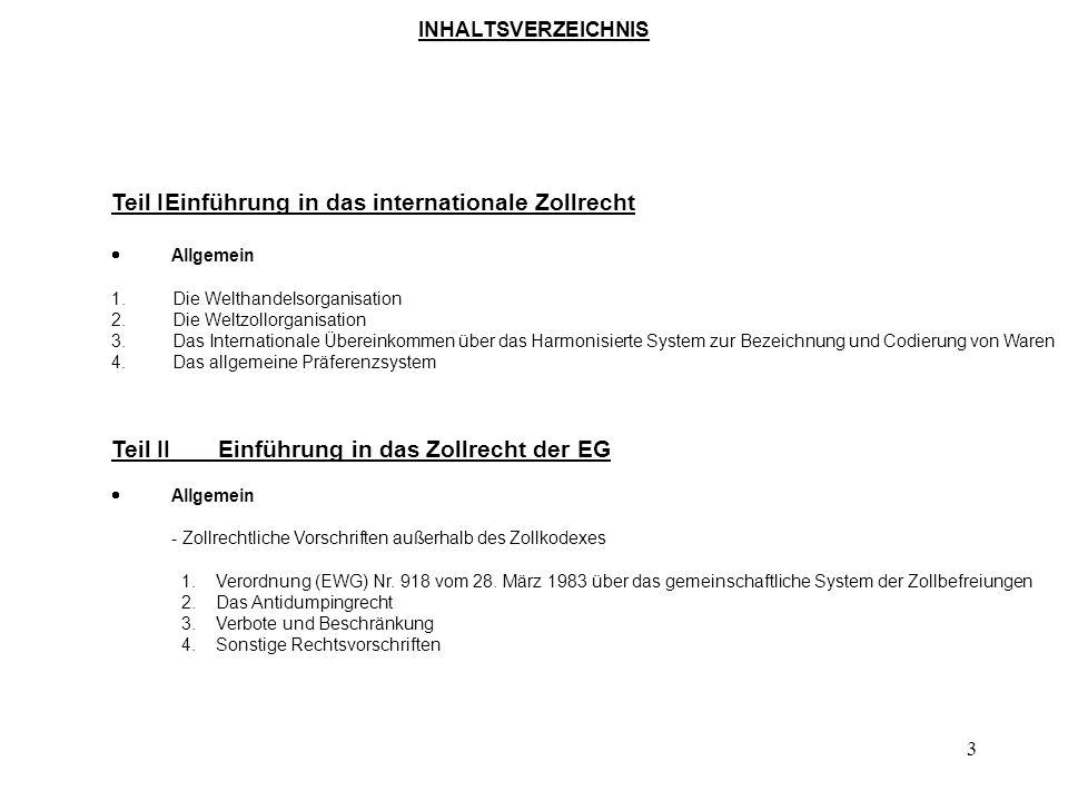 Teil I Einführung in das internationale Zollrecht