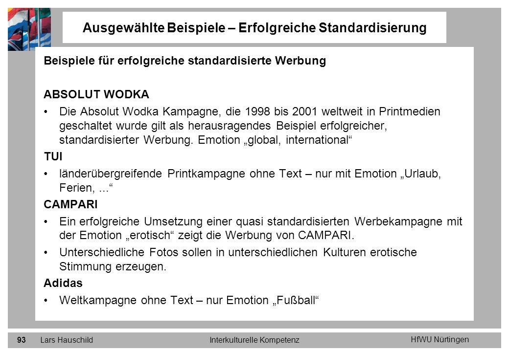 Ausgewählte Beispiele – Erfolgreiche Standardisierung