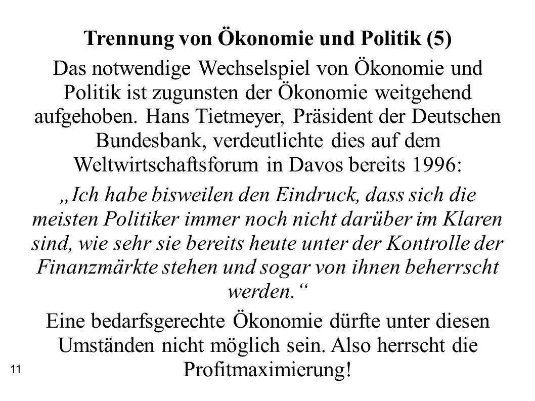 Trennung von Ökonomie und Politik (5)