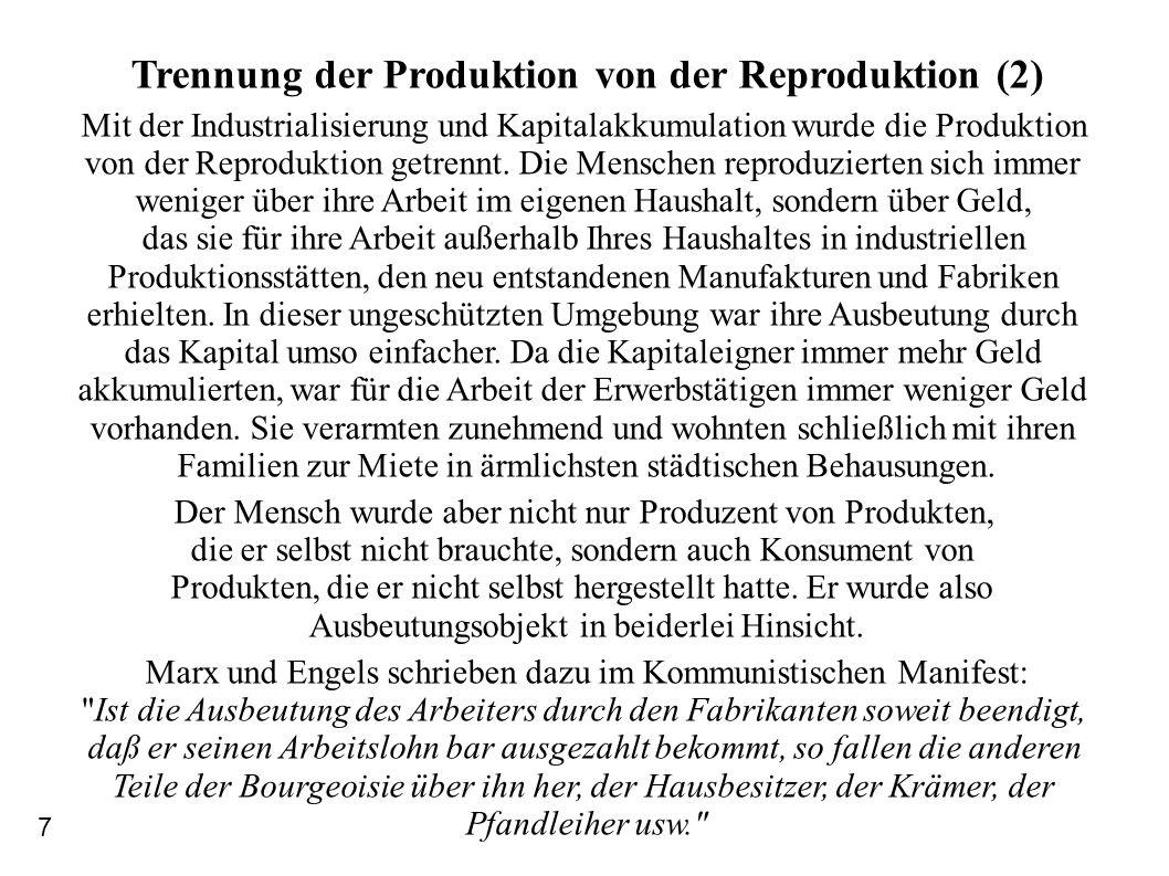 Trennung der Produktion von der Reproduktion (2)