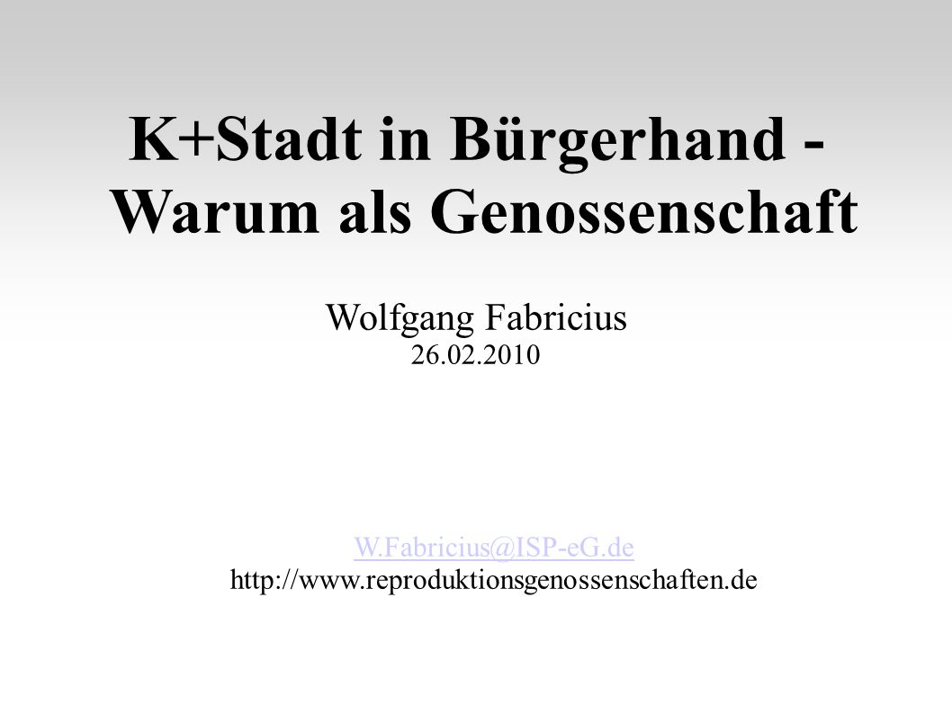 K+Stadt in Bürgerhand - Warum als Genossenschaft