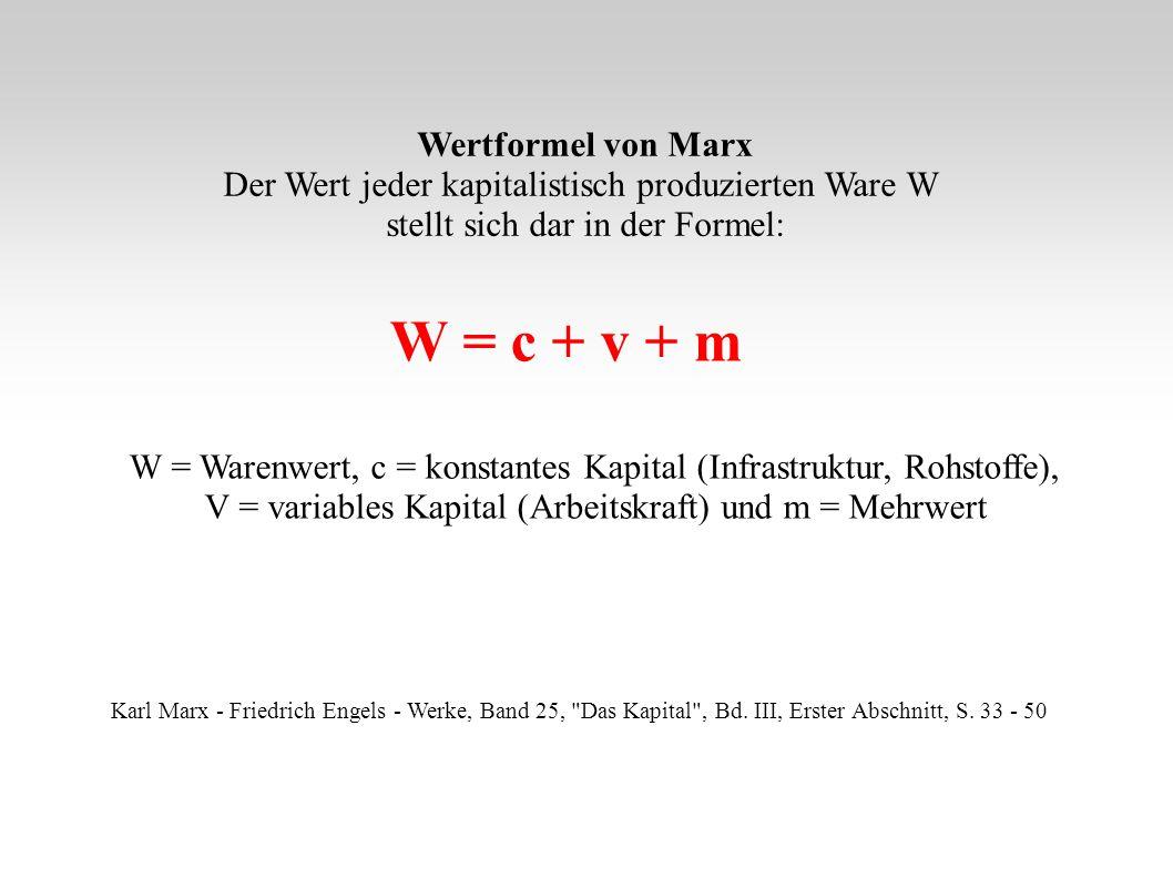 W = c + v + m Wertformel von Marx