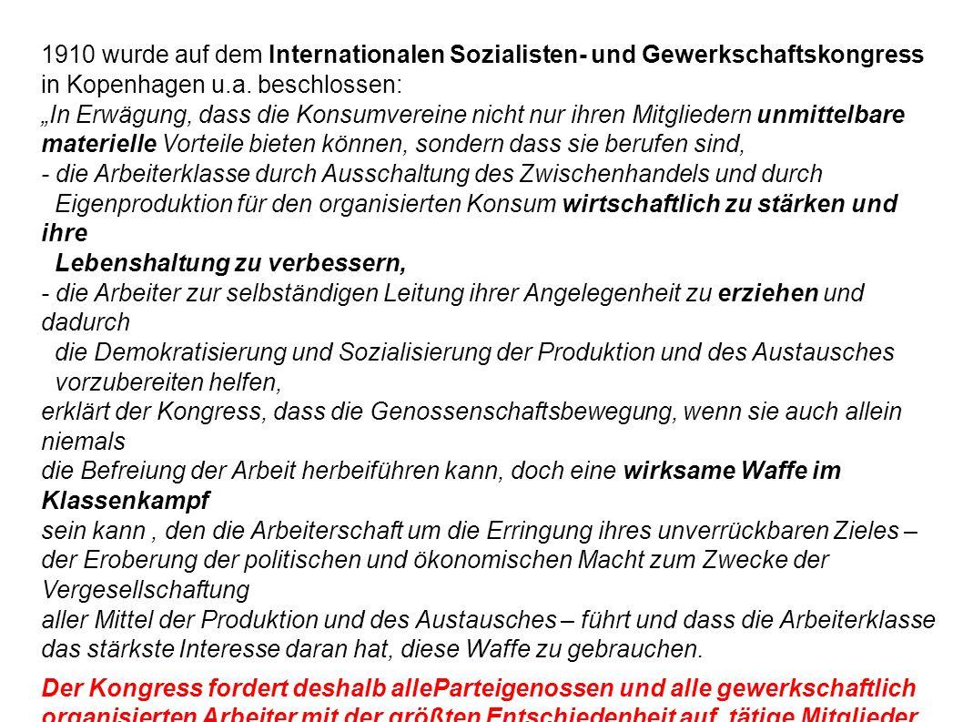 1910 wurde auf dem Internationalen Sozialisten- und Gewerkschaftskongress