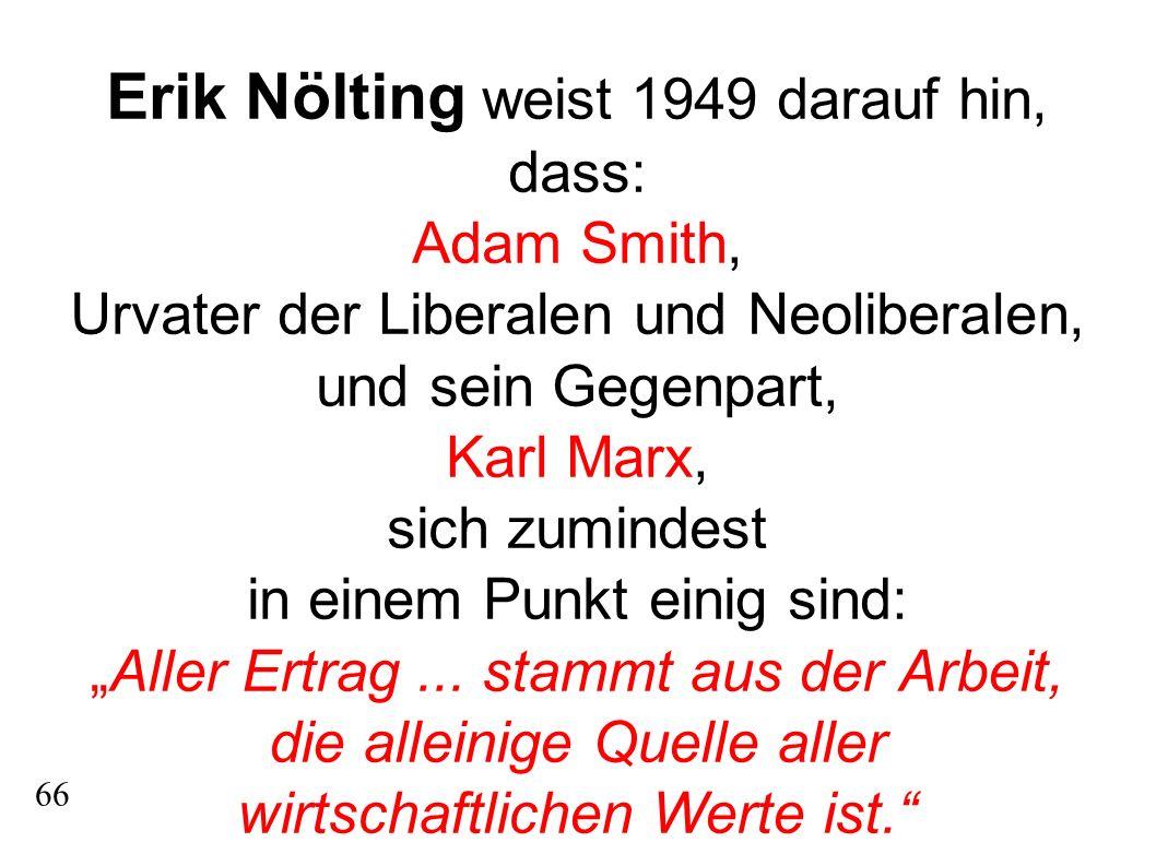 Erik Nölting weist 1949 darauf hin, dass: