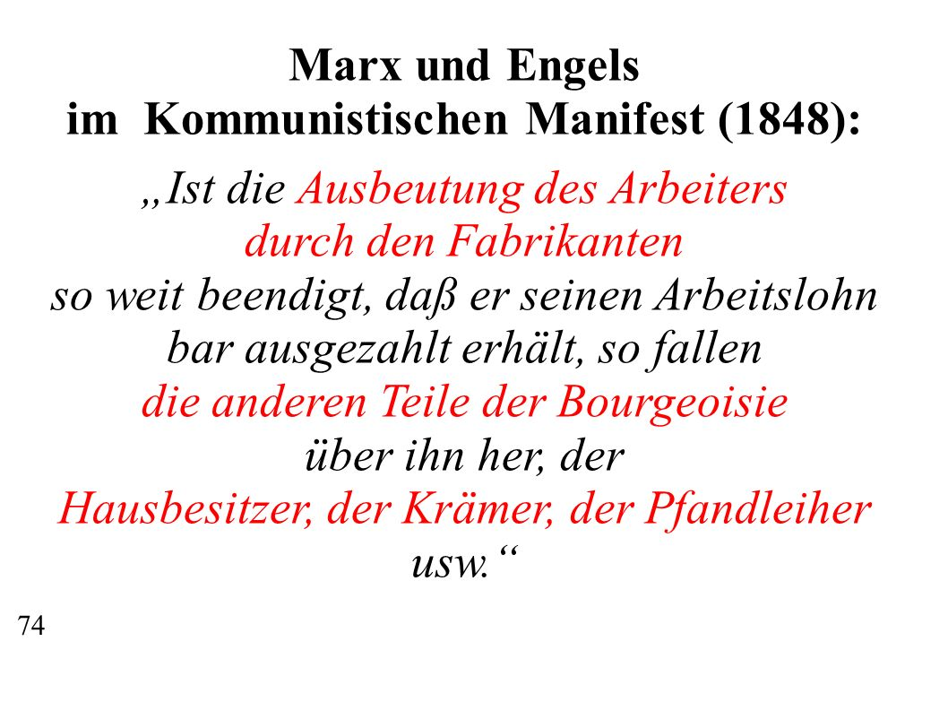 im Kommunistischen Manifest (1848):