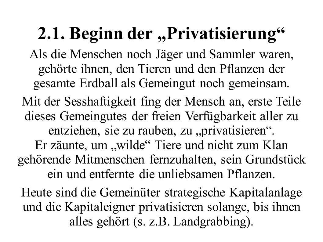 "2.1. Beginn der ""Privatisierung"