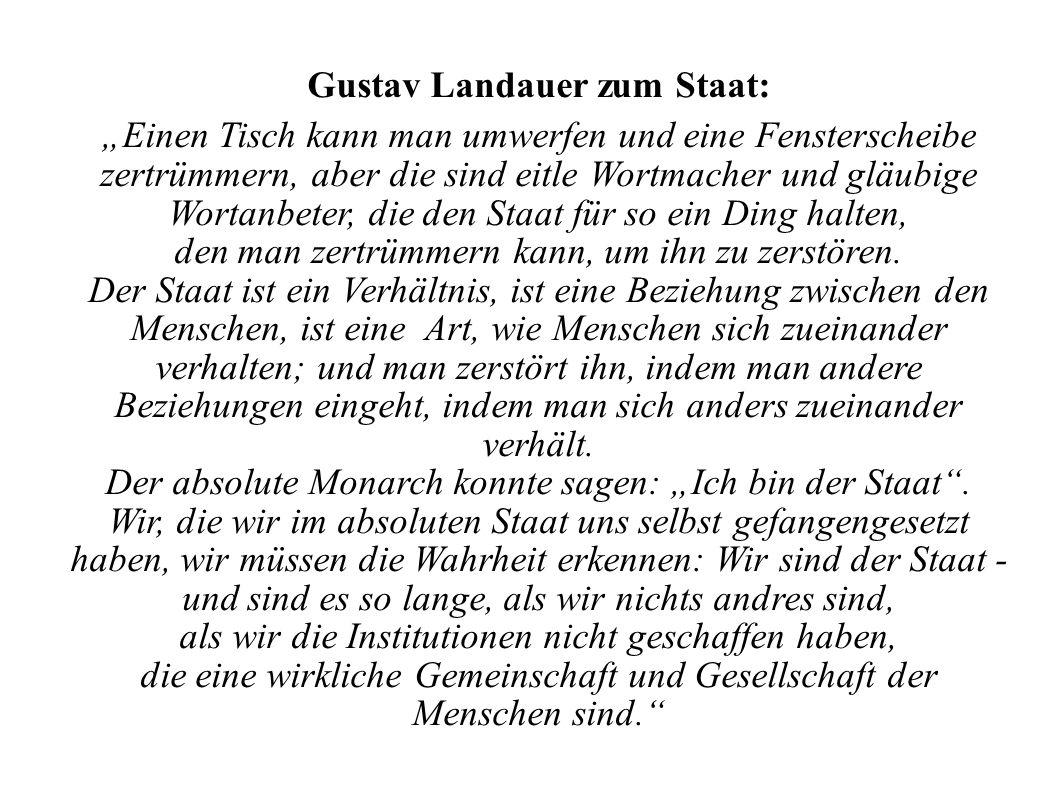 Gustav Landauer zum Staat: