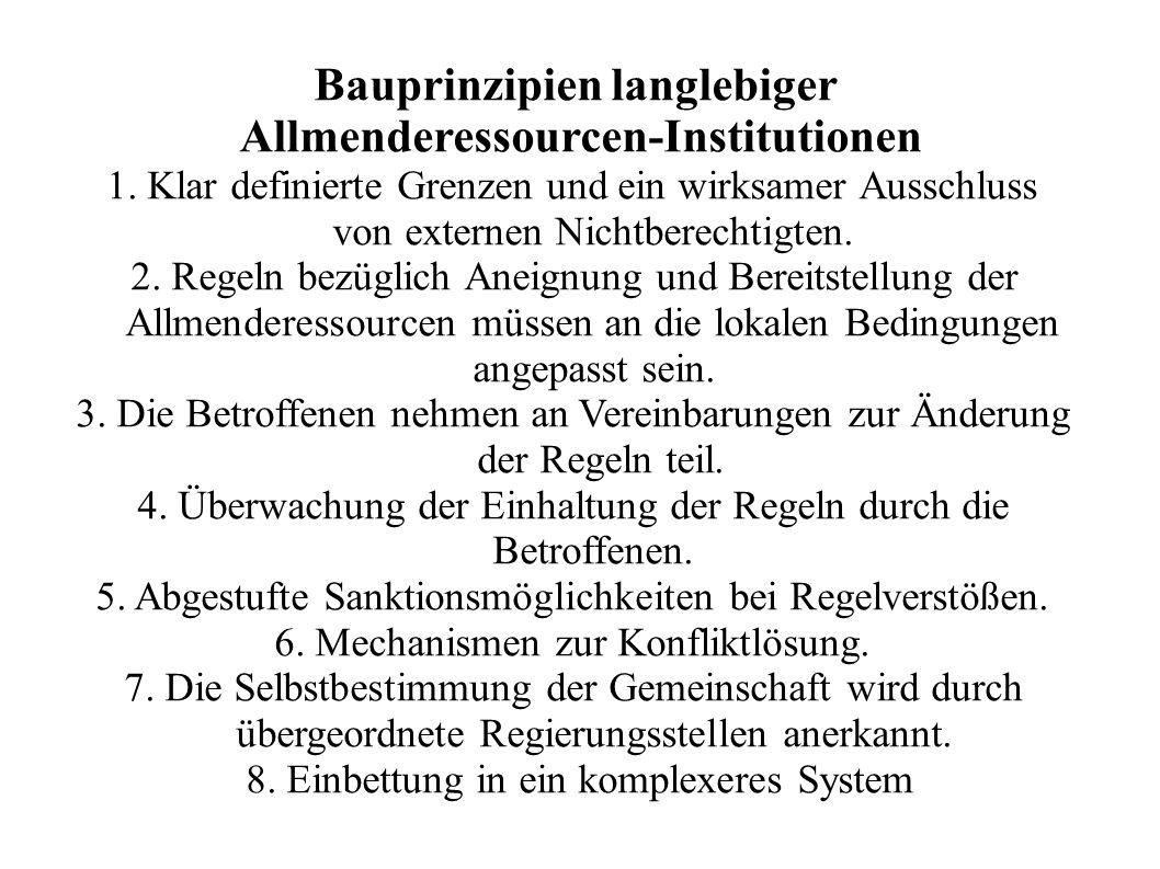 Bauprinzipien langlebiger Allmenderessourcen-Institutionen