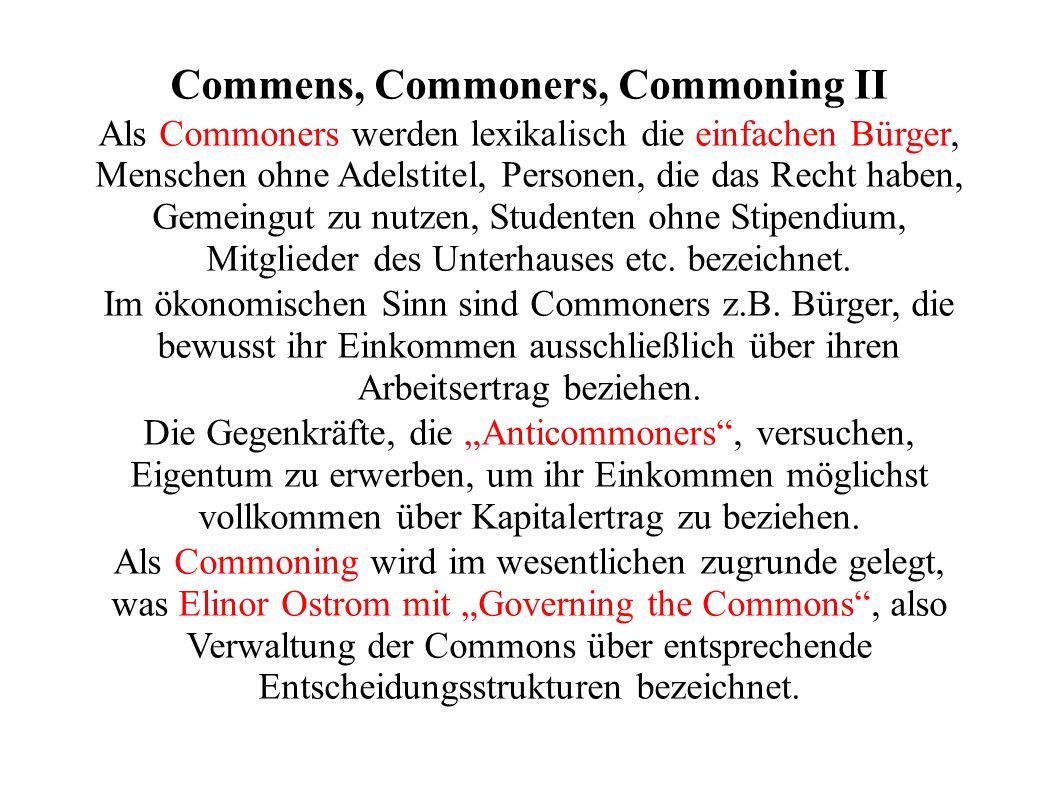 Commens, Commoners, Commoning II