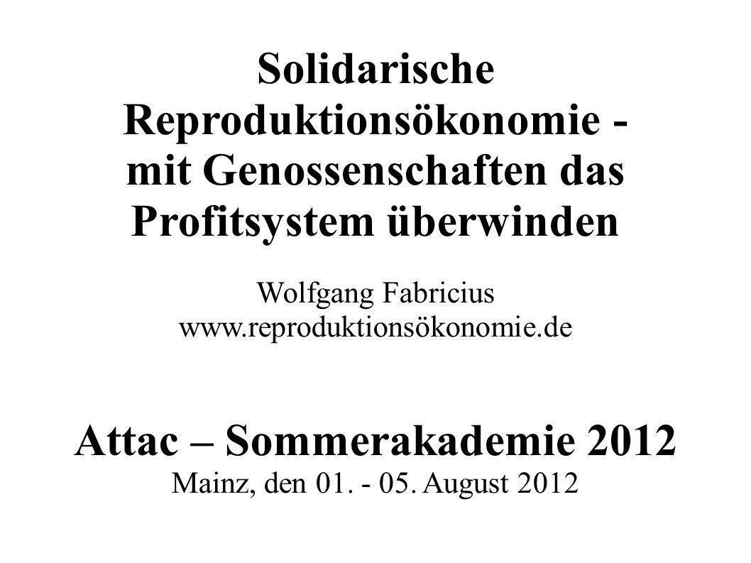Solidarische Reproduktionsökonomie -