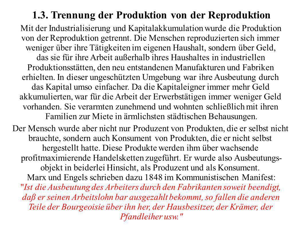 1.3. Trennung der Produktion von der Reproduktion